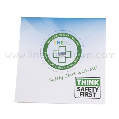 กระดาษก้อน Safety Start with ME Think Safety First ขนาด 9x9 เซนติเมตร ปกหน้าอาร์ตมัน 160 แกรม พิมพ์ 4 สี